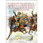 Dictionnaire des officiers de Cuirassiers du Premier Empire