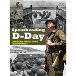 Spearheading D-Day American special units in Normandy